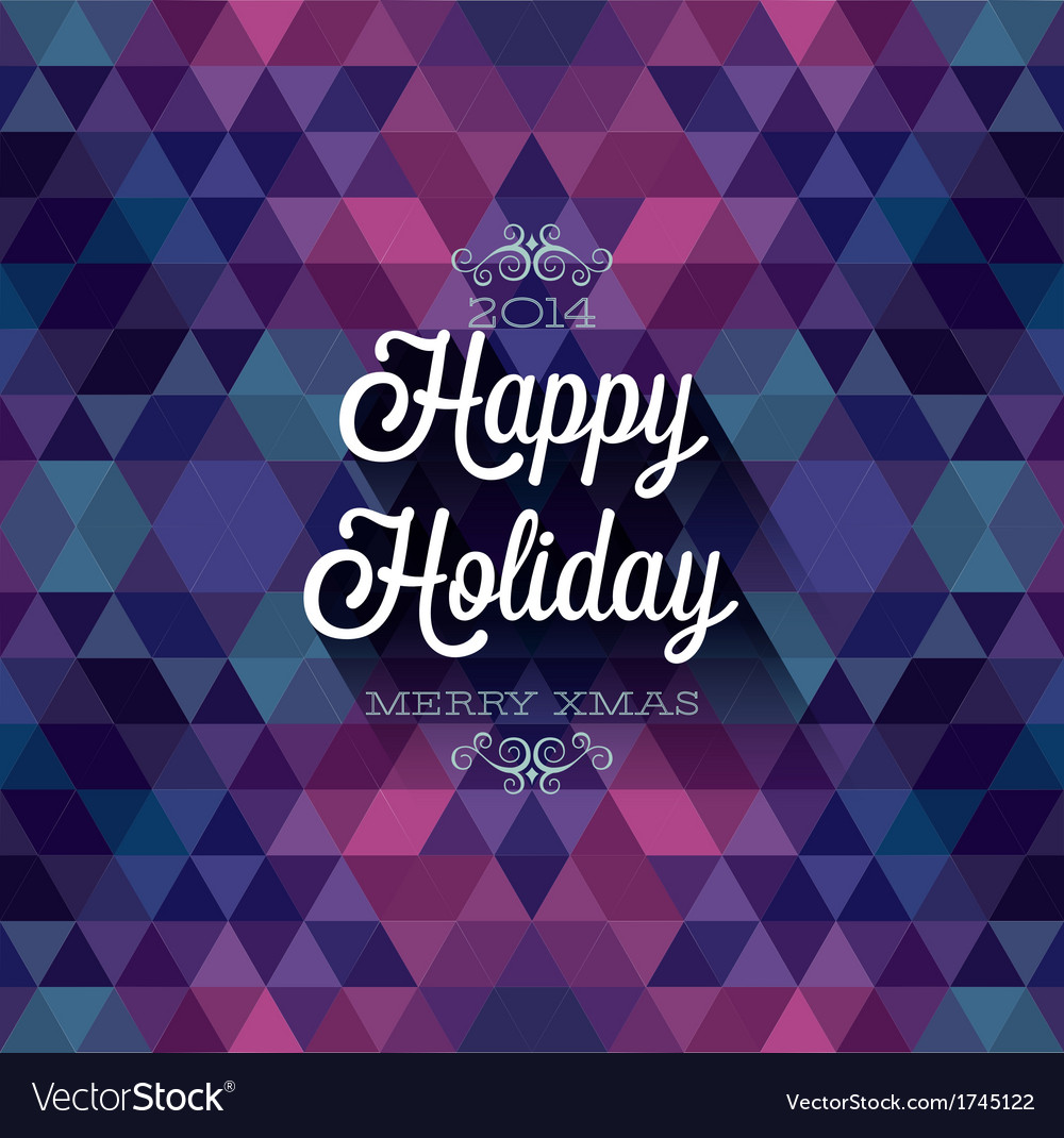 Hipster happy holiday dark vector | Price: 1 Credit (USD $1)