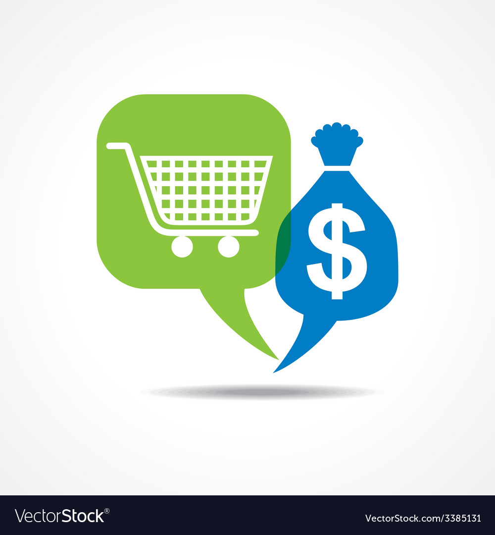 Shopping cart and dollar symbol in message bubble vector | Price: 1 Credit (USD $1)
