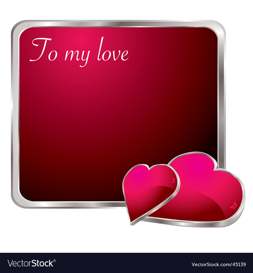 To my love vector | Price: 1 Credit (USD $1)