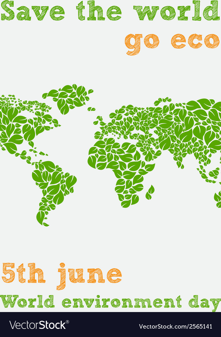 World environment day - fifth june save the world vector | Price: 1 Credit (USD $1)
