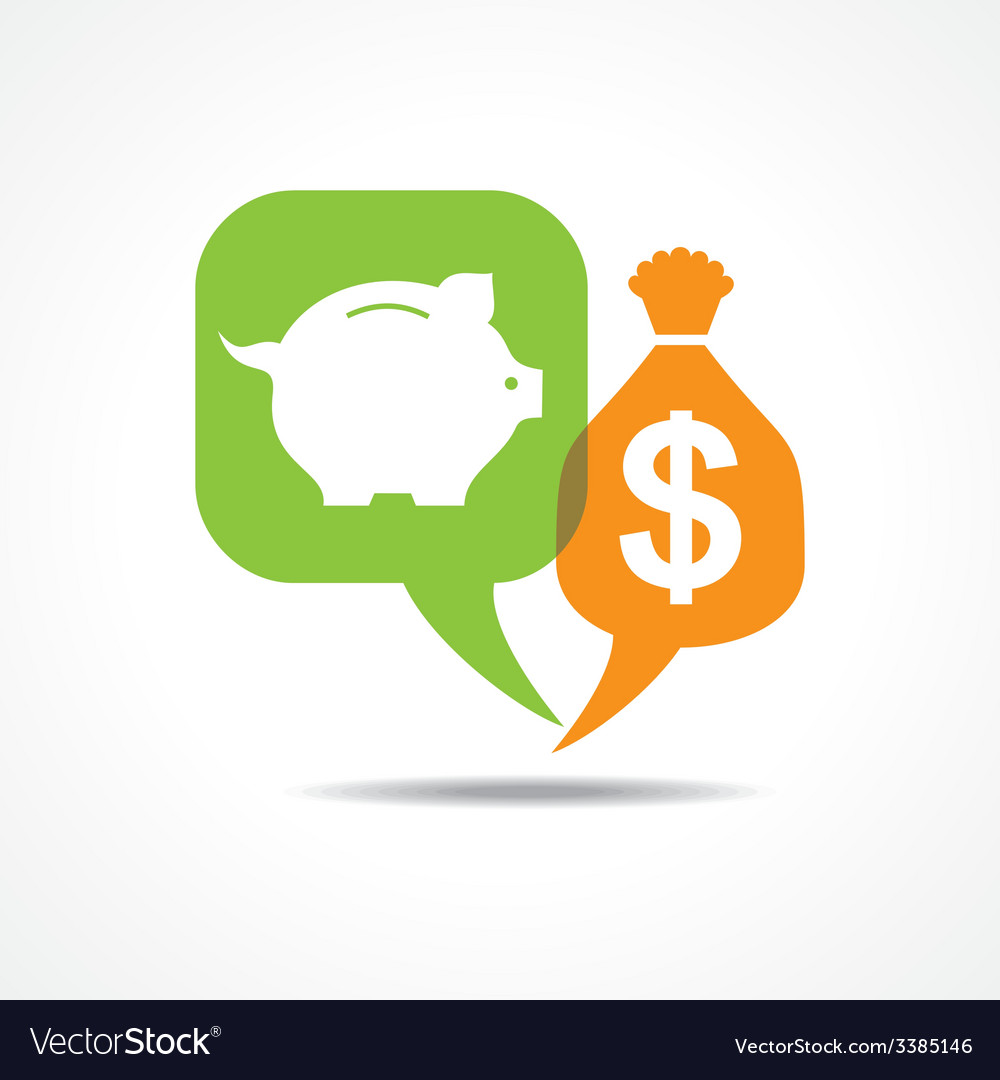 Piggy bank and dollar symbol in message bubble vector | Price: 1 Credit (USD $1)