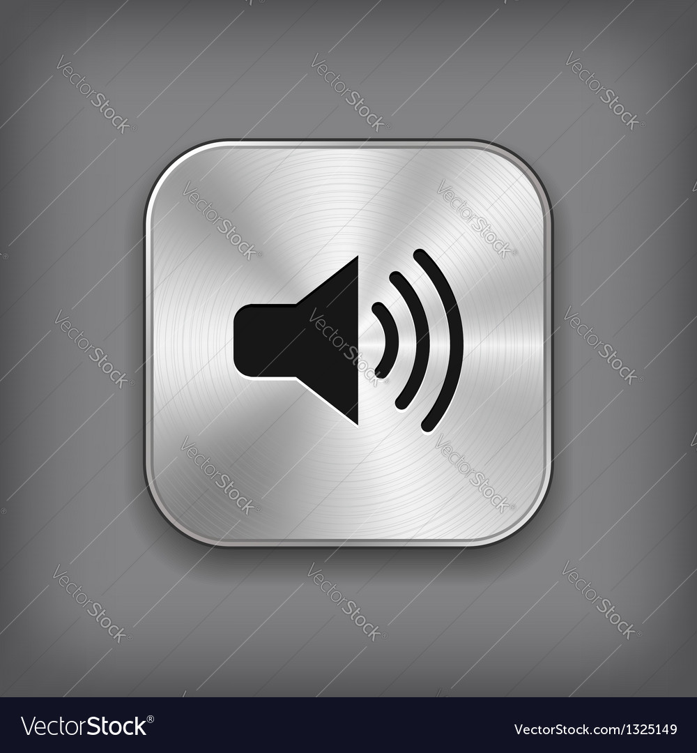 Speaker volume icon  metal app button vector