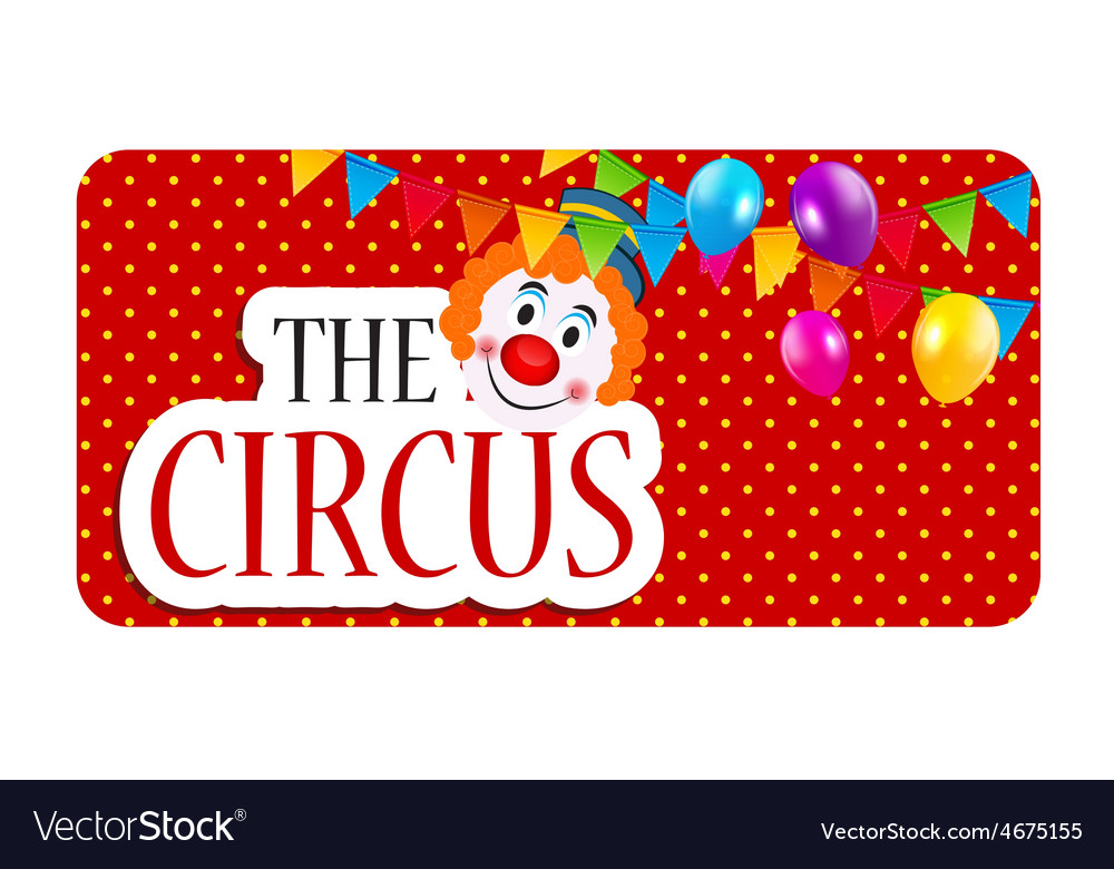 The circus banner vector | Price: 1 Credit (USD $1)