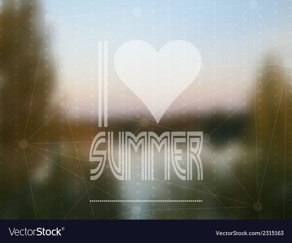 I love summer based on a real photograph vector | Price: 1 Credit (USD $1)