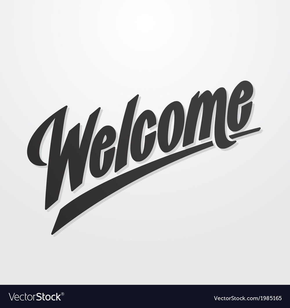 Welcome hand lettering calligraphy vector | Price: 1 Credit (USD $1)