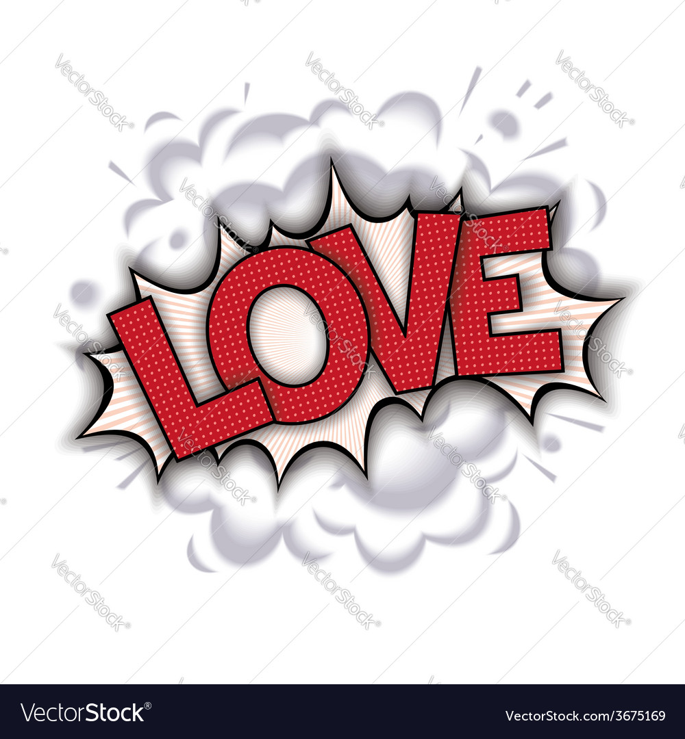 Love - pop art comic speech bubble vector | Price: 1 Credit (USD $1)