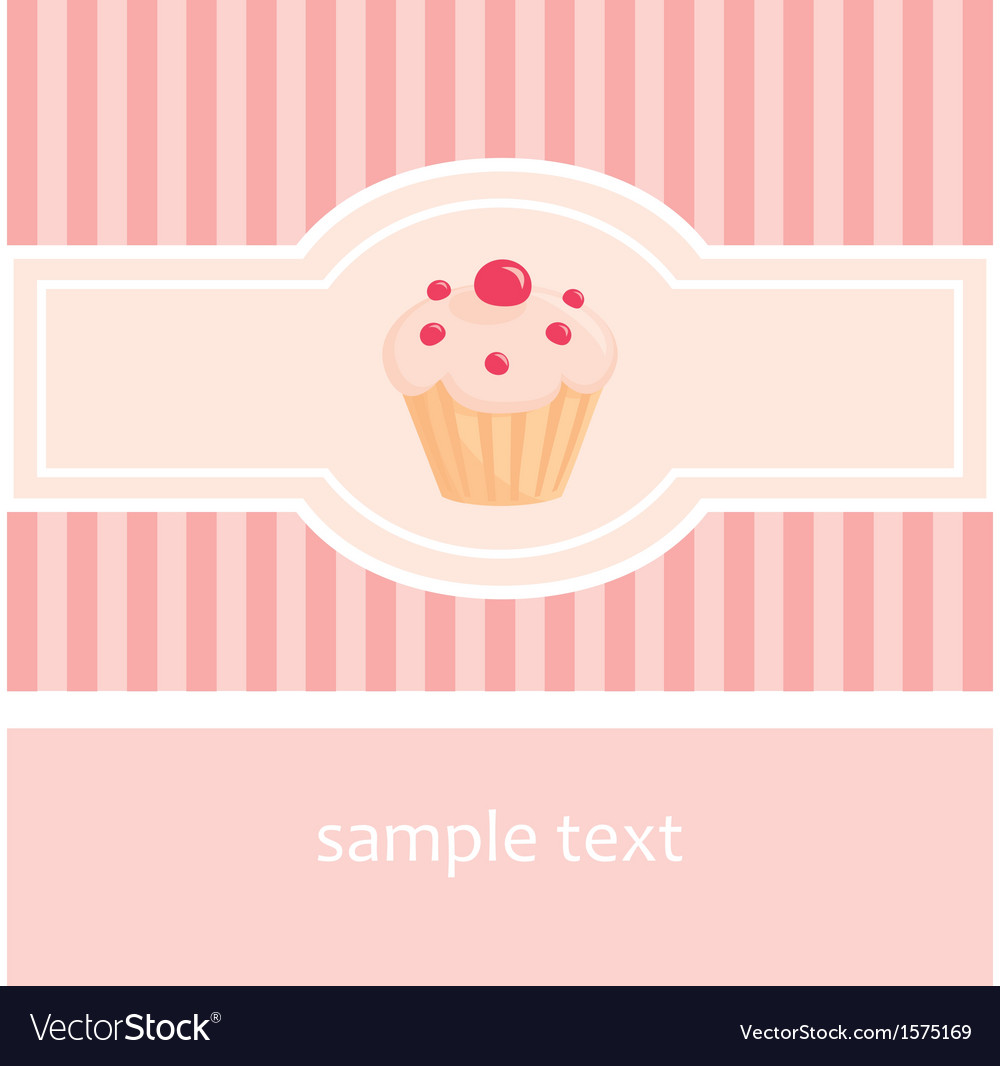Sweet pink card or invitation with muffin cupcake vector