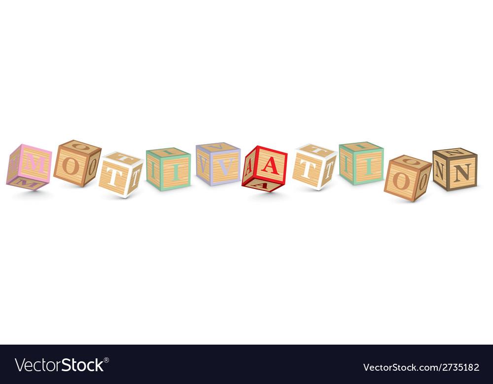 Word motivation written with alphabet blocks vector | Price: 1 Credit (USD $1)