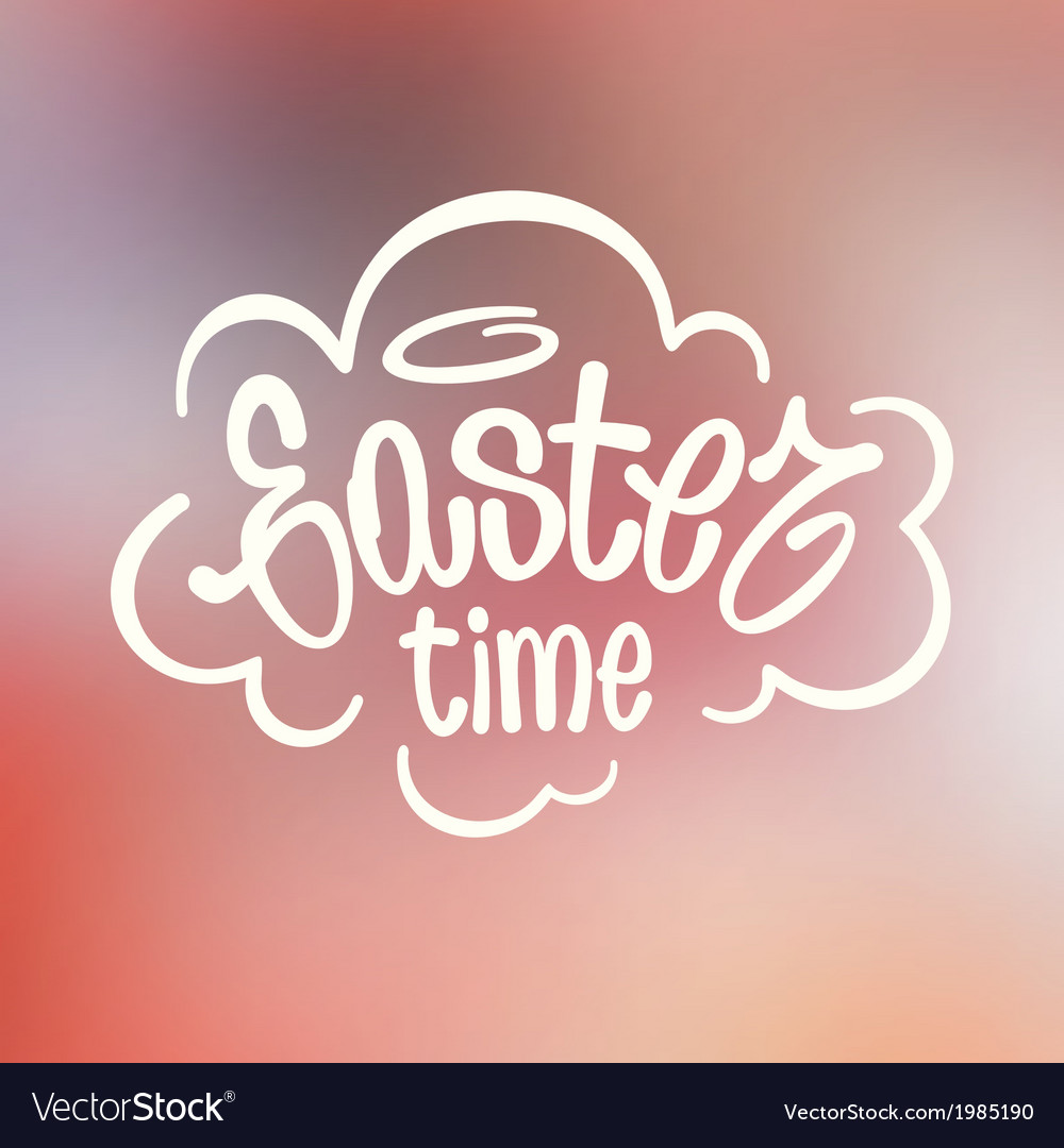 Easter time hand lettering vector | Price: 1 Credit (USD $1)