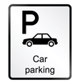 Car parking information sign vector