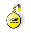 Under construction - wobbler on a white background vector