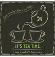 Blackboard with two cup of hot tea and teapot vector