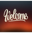 Welcome hand lettering vector