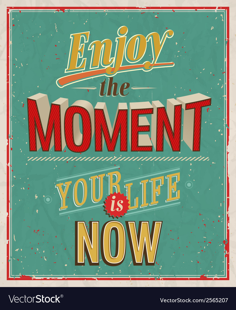 Enjoy the moment vector | Price: 1 Credit (USD $1)