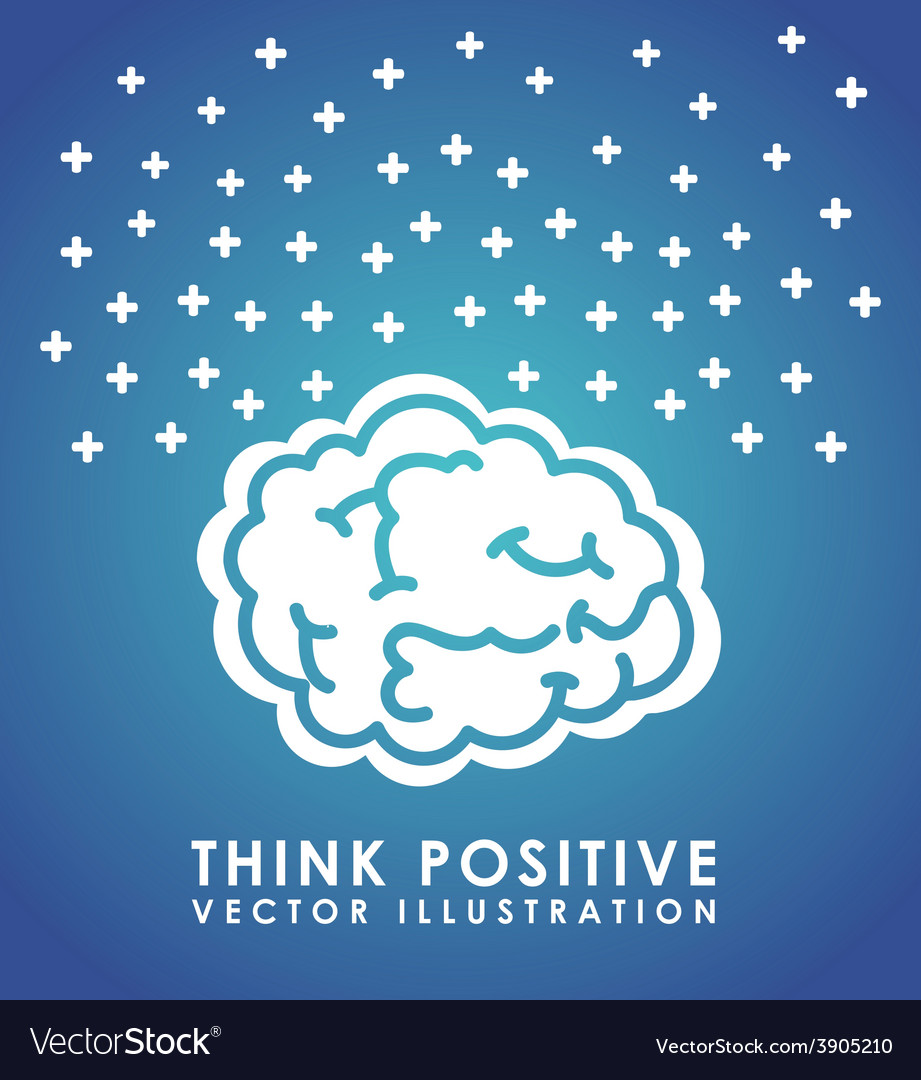 Think positive vector | Price: 3 Credit (USD $3)