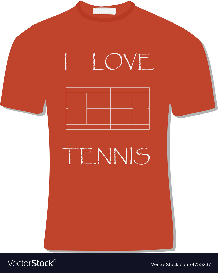 Orange t-shirt with text i love tennis vector | Price: 1 Credit (USD $1)