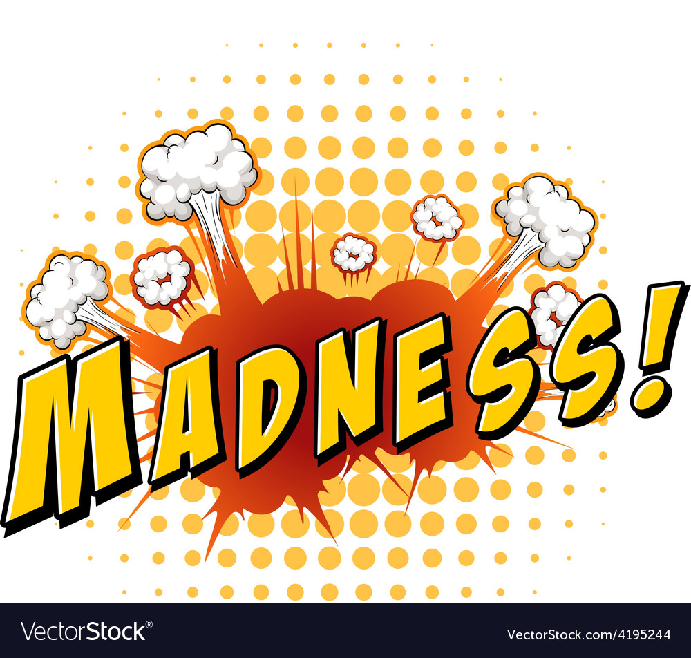 Madness vector | Price: 1 Credit (USD $1)