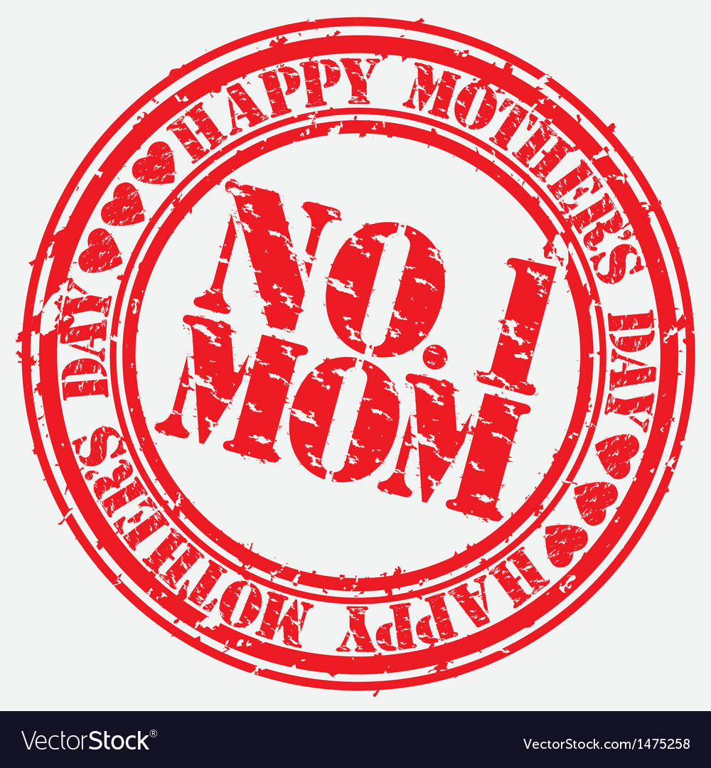 Happy mothers day number 1 mom grunge stamp vector | Price: 1 Credit (USD $1)