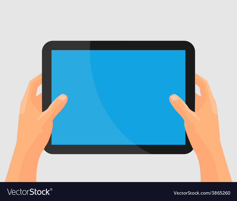 Hands holing tablet computer with blank screen vector | Price: 1 Credit (USD $1)