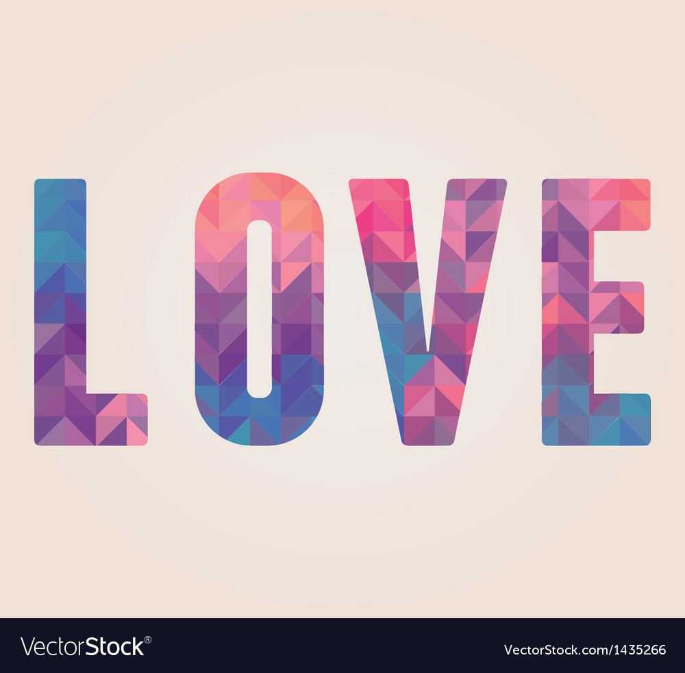 Love word made of triangles vector | Price: 3 Credit (USD $3)