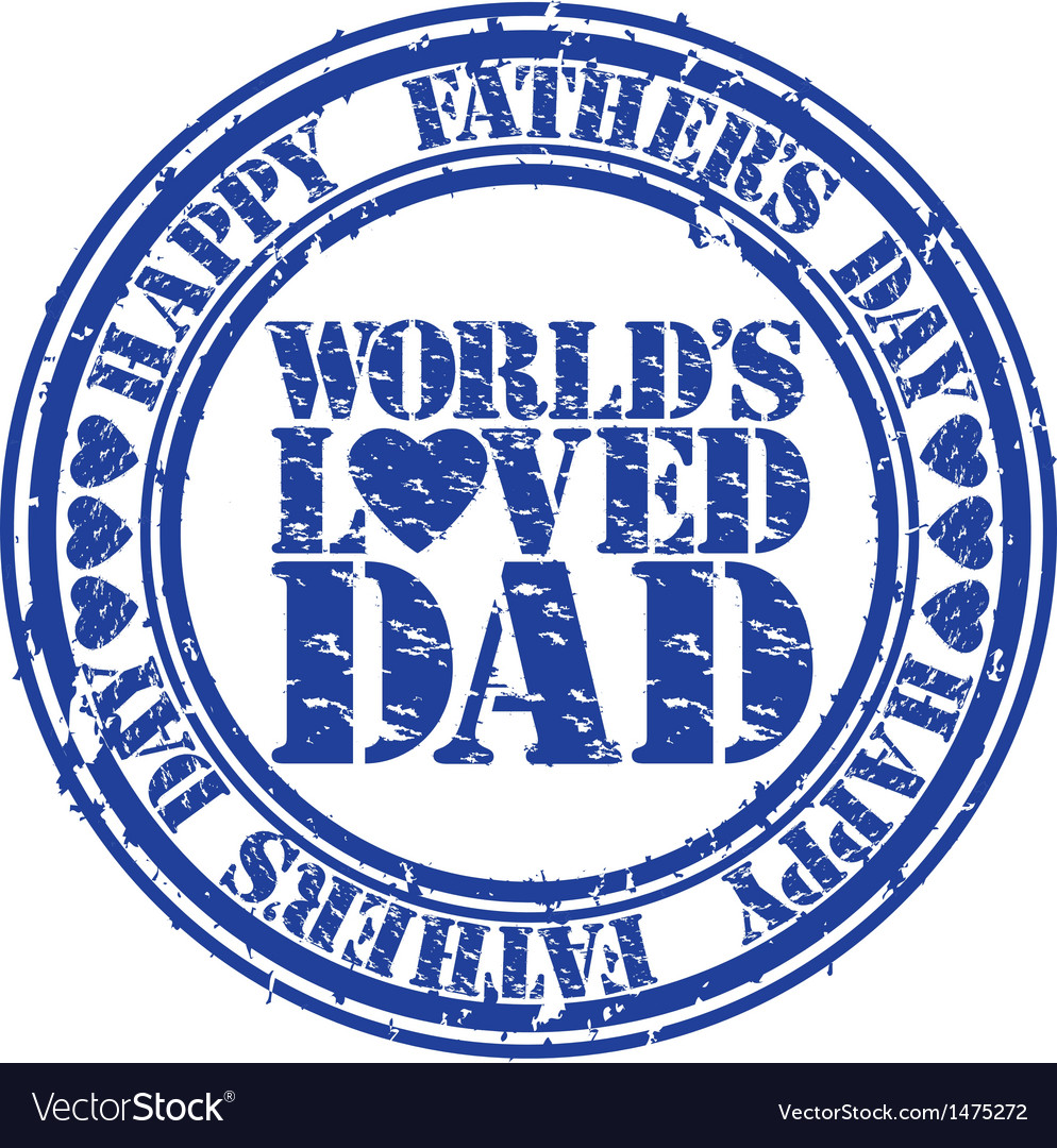 Happy fathers day worlds loved dad stamp vector | Price: 1 Credit (USD $1)