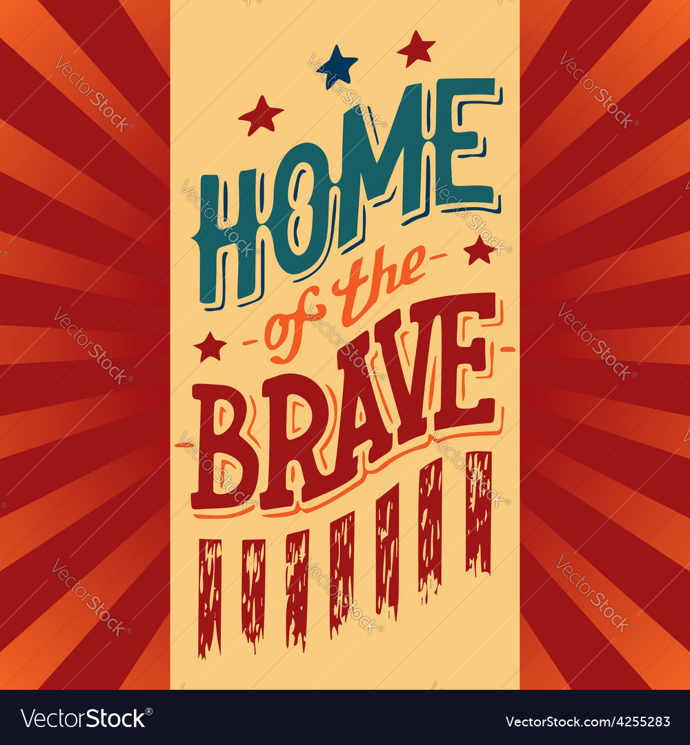 Home of the brave vector | Price: 1 Credit (USD $1)