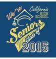 California high school seniors t-shirt vector