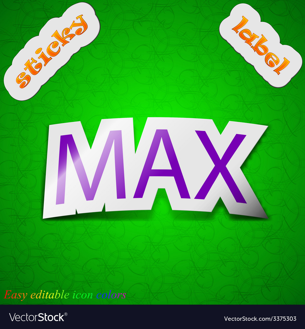 Maximum icon sign symbol chic colored sticky label vector | Price: 1 Credit (USD $1)