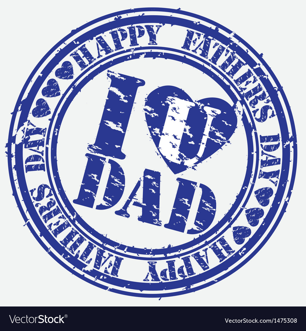 Happy fathers day i love you dad stamp vector | Price: 1 Credit (USD $1)