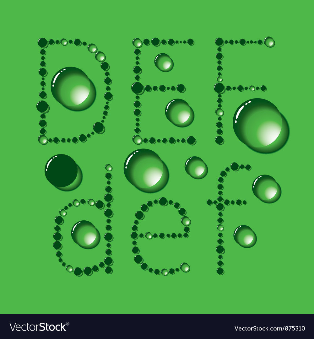 Water drop letters on green new 02 vector | Price: 1 Credit (USD $1)