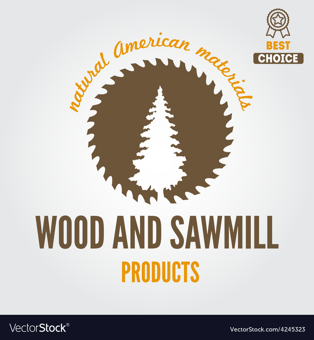 Logo label badge for sawmill carpentry and vector | Price: 1 Credit (USD $1)