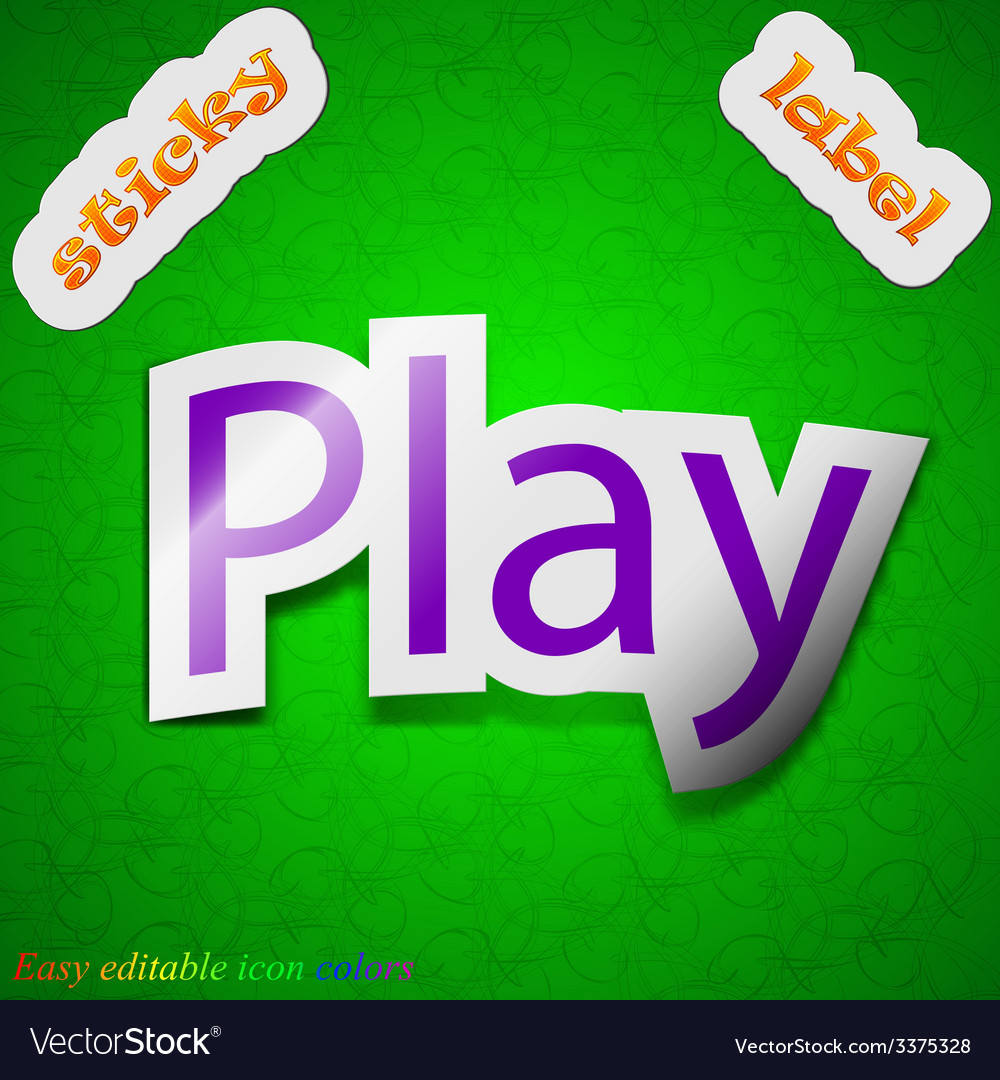 Play icon sign symbol chic colored sticky label on vector | Price: 1 Credit (USD $1)