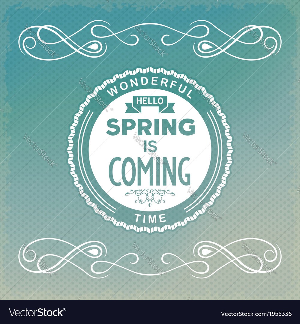 Hello spring is coming vector | Price: 1 Credit (USD $1)