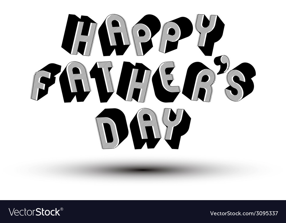 Happy fathers day greeting card with phrase made vector | Price: 1 Credit (USD $1)