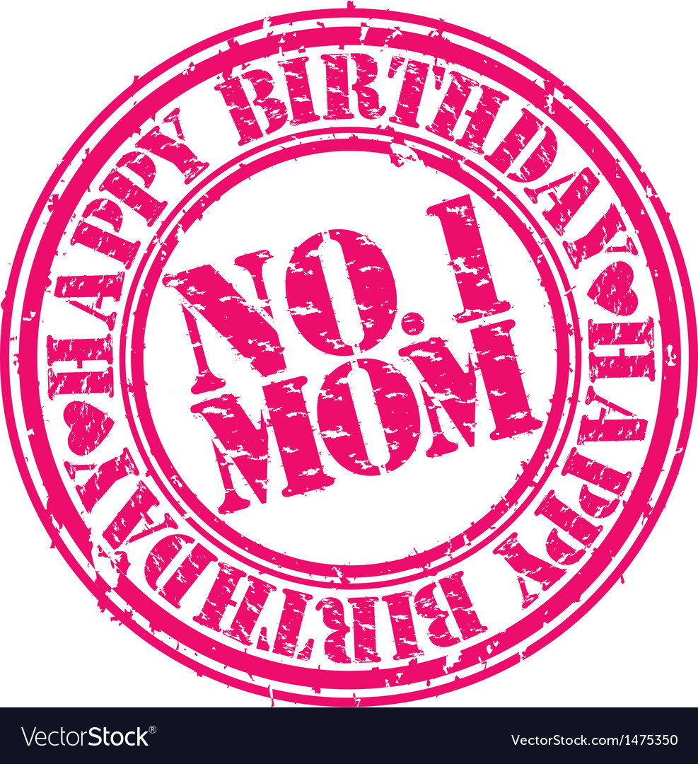 Happy birthday number 1 mom stamp vector | Price: 1 Credit (USD $1)