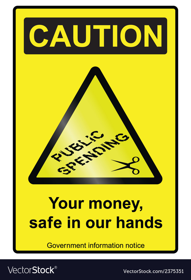 Public spending cuts hazard sign vector | Price: 1 Credit (USD $1)