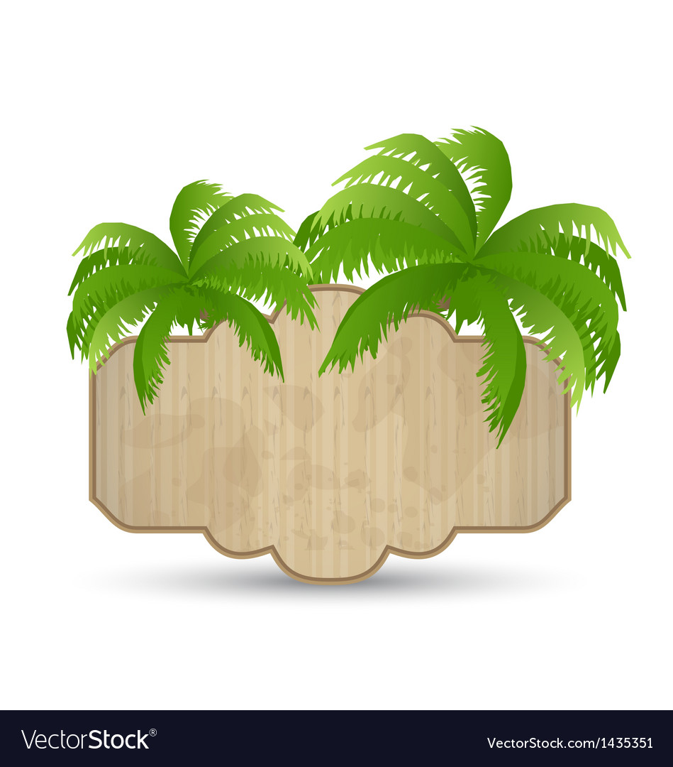 Wooden advertising signboard with palms isolated vector | Price: 1 Credit (USD $1)