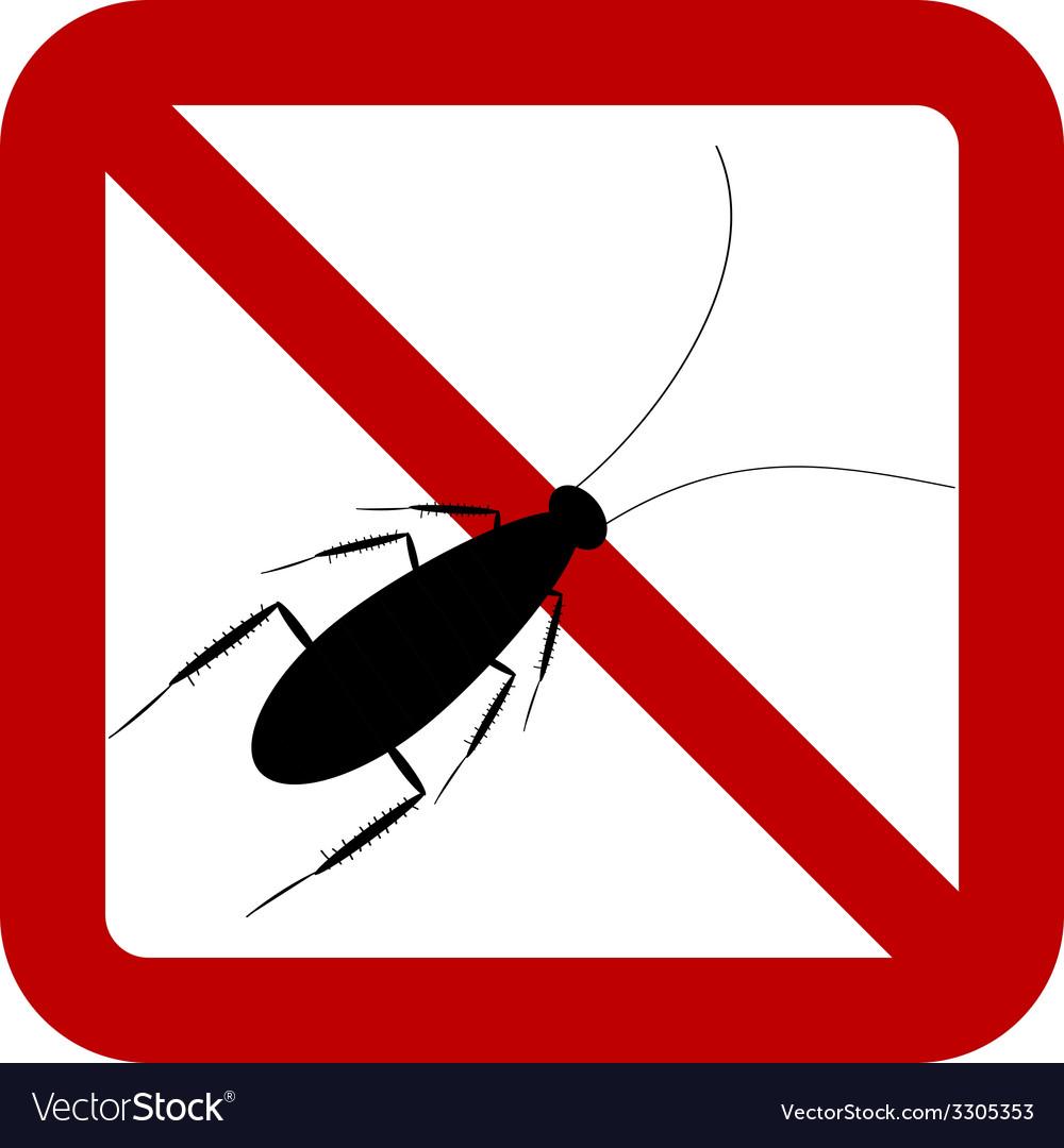 No cockroach sign vector   Price: 1 Credit (USD $1)