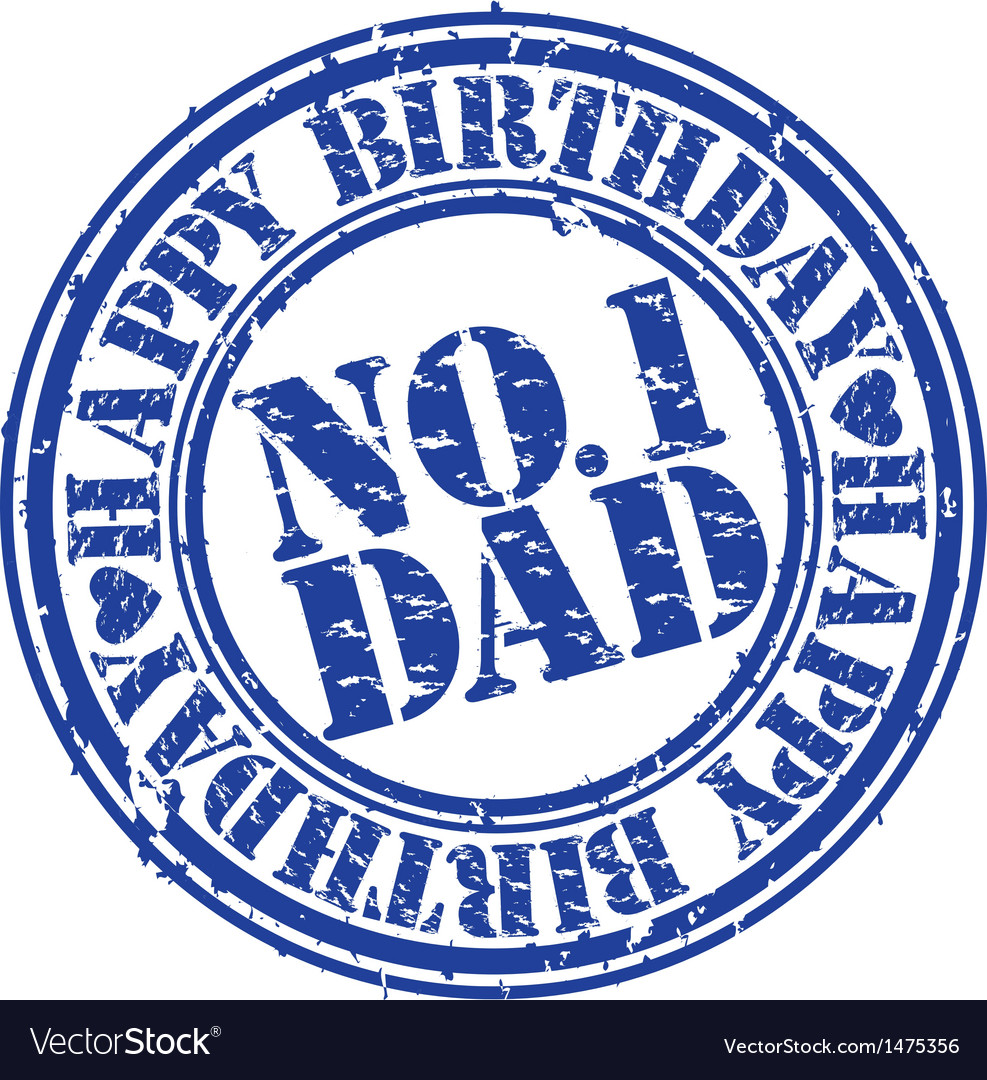 Happy birthday number 1 dad stamp vector | Price: 1 Credit (USD $1)