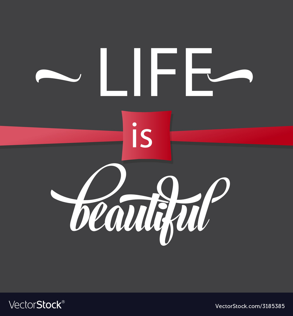 With phrase life is beautiful vector | Price: 1 Credit (USD $1)