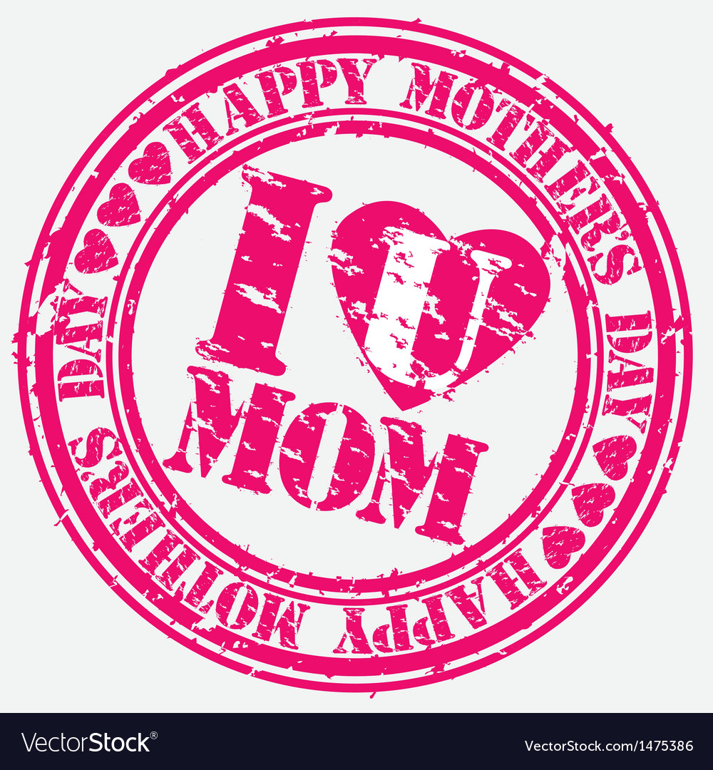 Happy mothers day we love mum grunge stamp vector | Price: 1 Credit (USD $1)