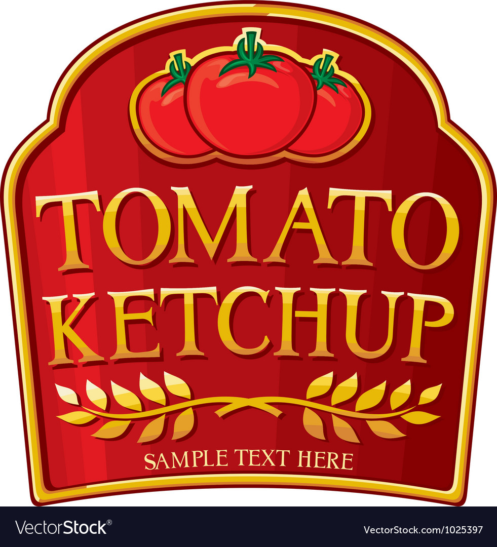Tomato ketchup label vector   Price: 1 Credit (USD $1)