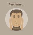 Man with a headache or migraine pain vector