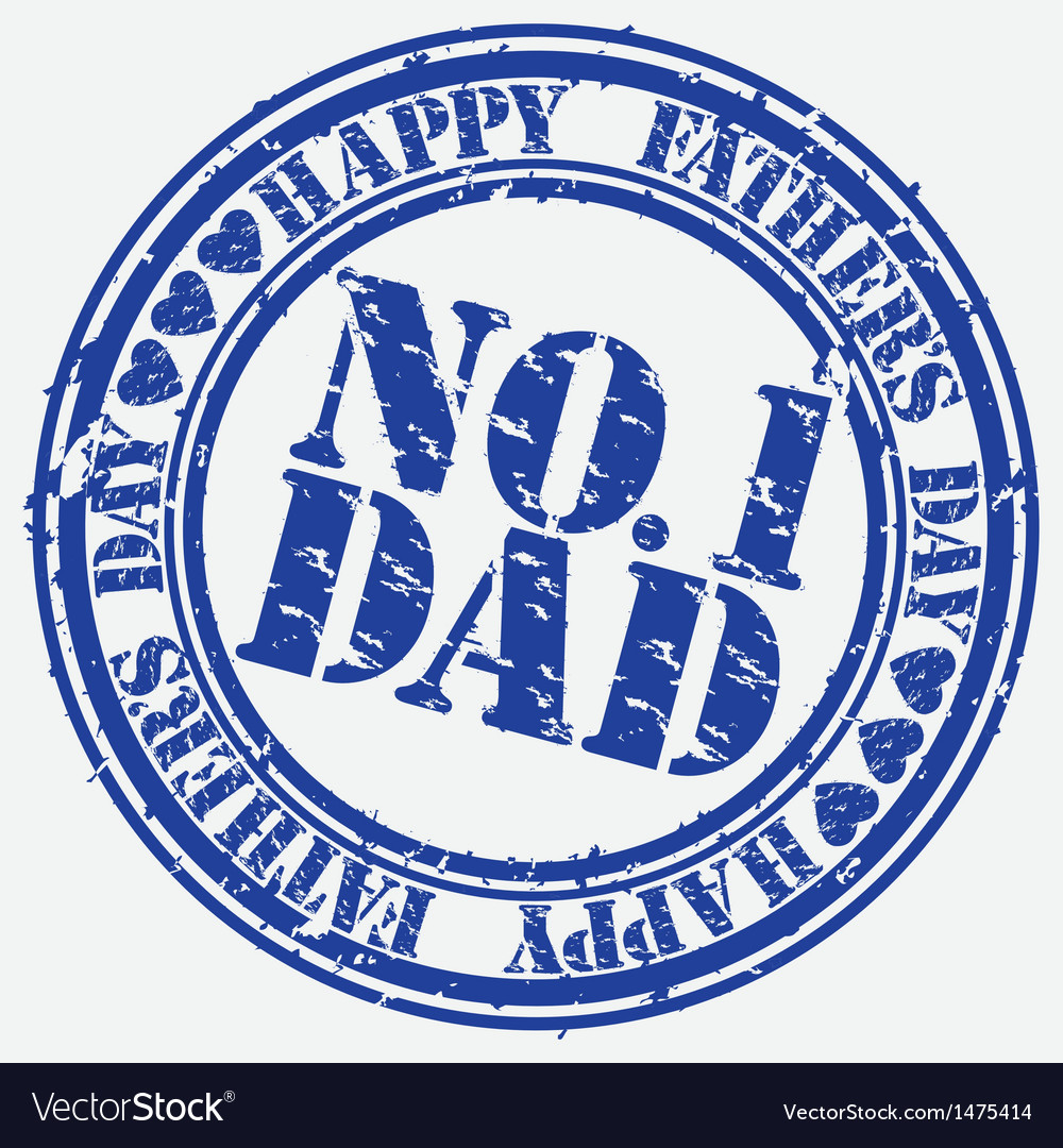 Happy fathers day number 1 dad stamp vector | Price: 1 Credit (USD $1)