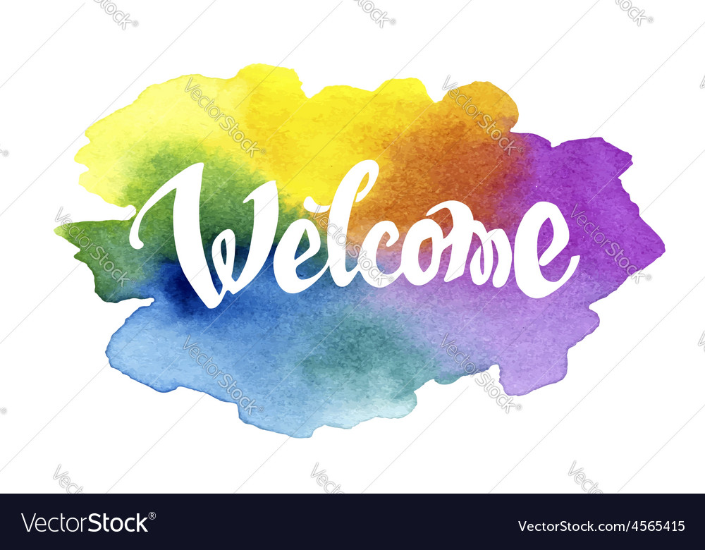 Welcome hand drawn lettering against watercolor vector | Price: 1 Credit (USD $1)