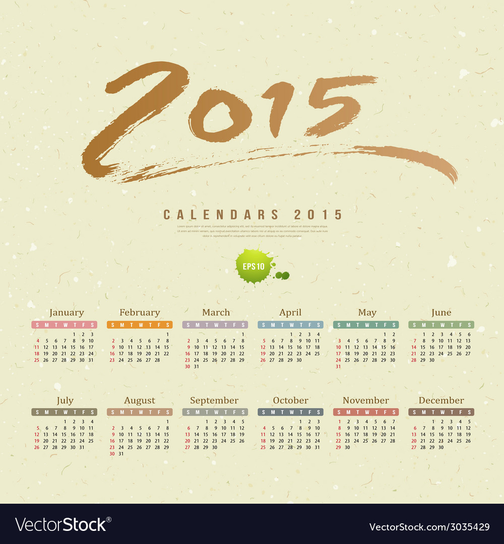 Calendar 2015 text paint brush recycle paper vector | Price: 1 Credit (USD $1)