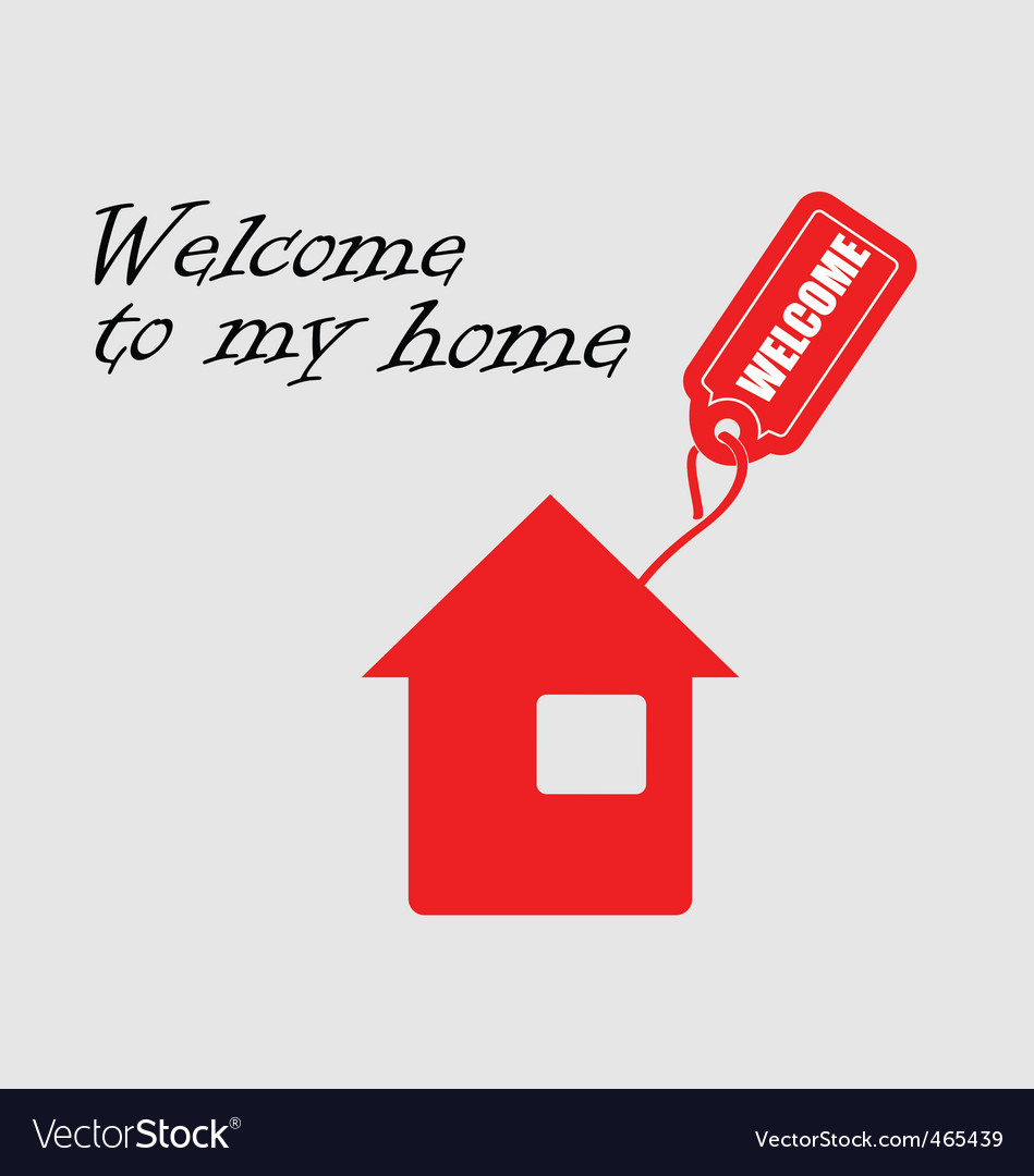 Welcome to my home vector | Price: 1 Credit (USD $1)
