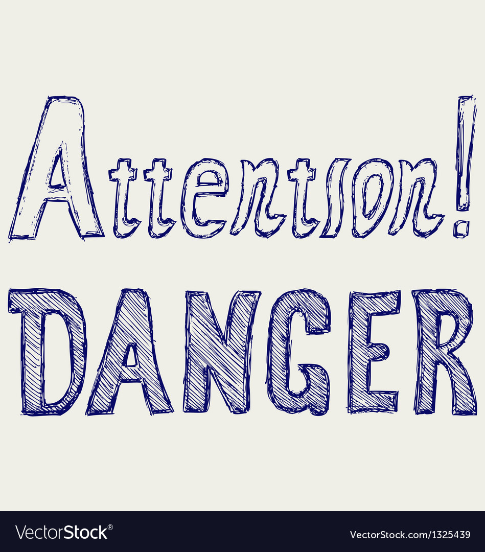 Word danger and attention vector | Price: 1 Credit (USD $1)