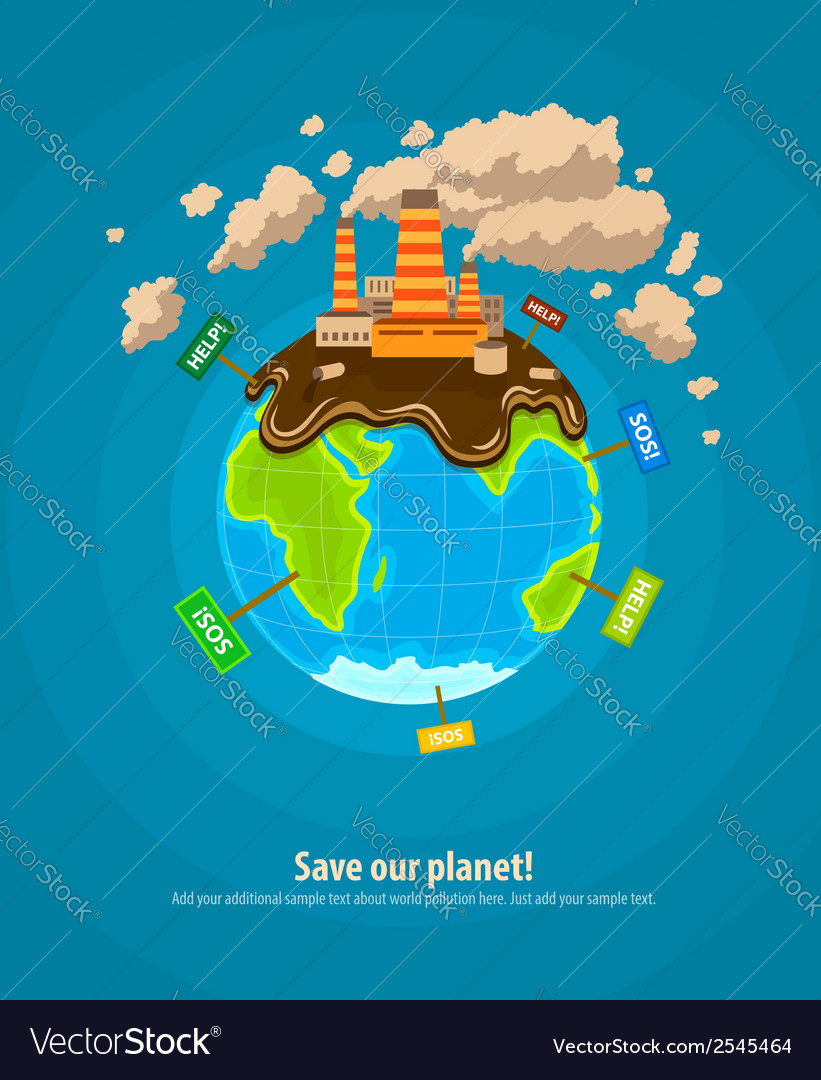 Ecology concept world planet vector | Price: 3 Credit (USD $3)