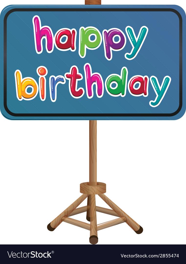 A happy birthday signboard vector | Price: 1 Credit (USD $1)